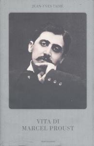 Vita di Marcel Proust