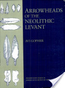 Arrowheads of the Neolithic Levant