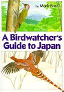 A birdwatcher's guide to Japan