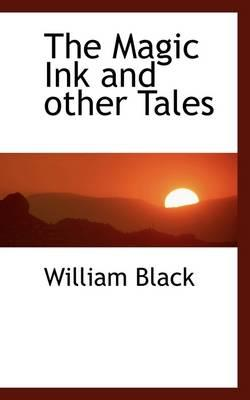 The Magic Ink and Other Tales