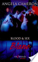 Blood and Sex: Blane