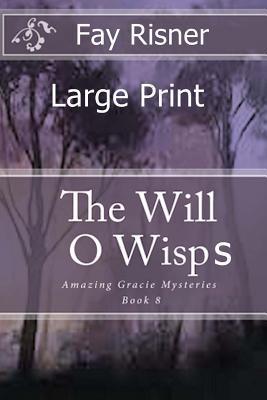The Will O' Wisps