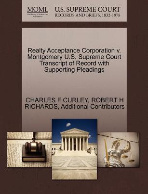 Realty Acceptance Corporation V. Montgomery U.S. Supreme Court Transcript of Record with Supporting Pleadings
