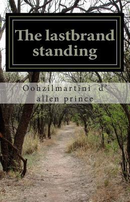 The lastbrand standing