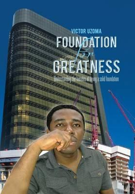 Foundation for Greatness