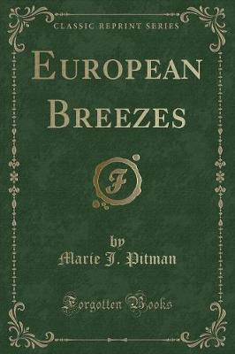 European Breezes (Classic Reprint)
