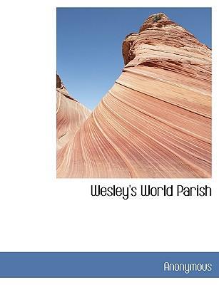 Wesley's World Parish
