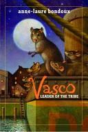 Vasco, Leader of the...
