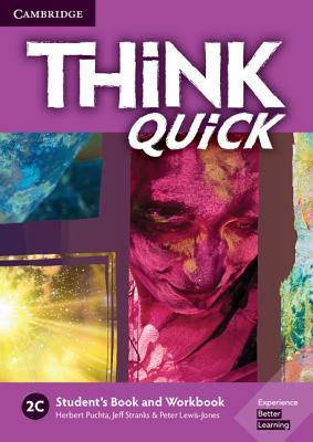 Think 2C Student's Book and Workbook Quick C