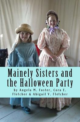Mainely Sisters and ...