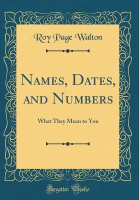 Names, Dates, and Numbers