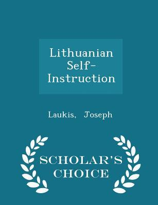 Lithuanian Self-Instruction - Scholar's Choice Edition