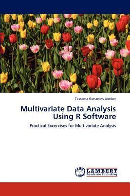 Multivariate Data Analysis Using R Software