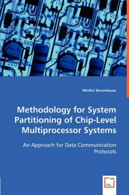 Methodology for System Partitioning of Chip-Level Multiprocessor Systems