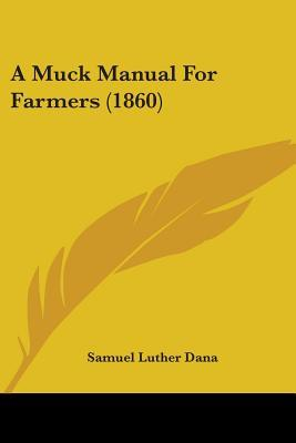 A Muck Manual for Farmers (1860)