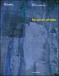 Dal vulcano all'uomo. Caratteristiche e impiego della pietra sperone e del peperino di Marino