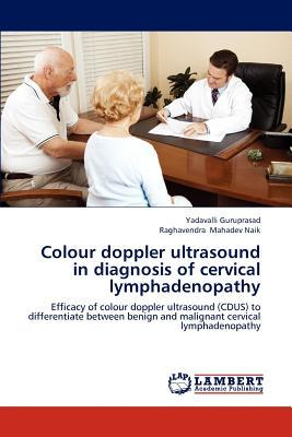 Colour doppler ultrasound in diagnosis of cervical lymphadenopathy