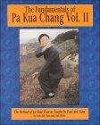 The Fundamentals of Pa Kua Chang