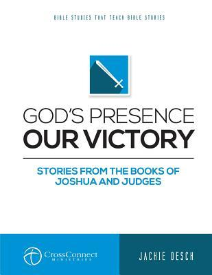 God's Presence Our Victory