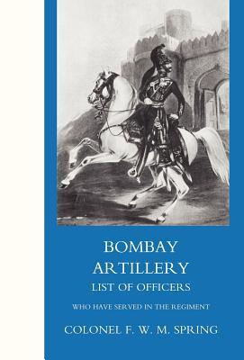 Bombay Artillery List of Officers