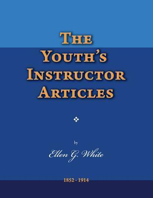 The Youth's Instructor Articles