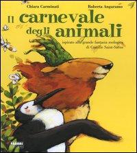 Il carnevale degli animali. Con CD