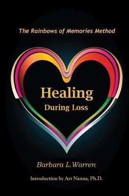 Healing During Loss