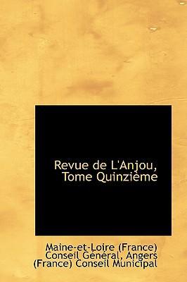 Revue De L'anjou, Tome Quinzieme