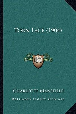 Torn Lace (1904)