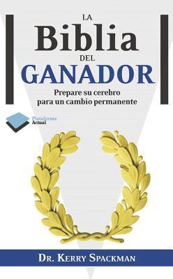 La Biblia del Ganador / The Winner's Bible