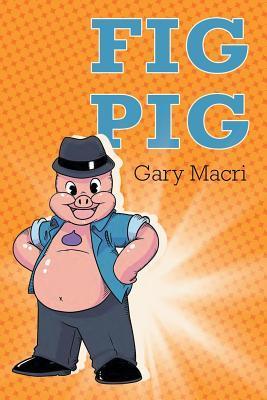 Fig Pig