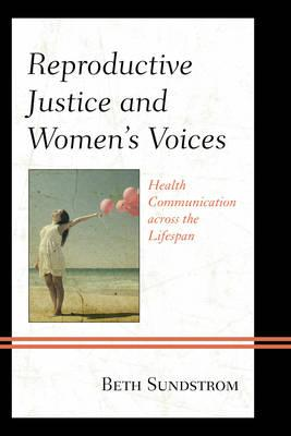 Reproductive Justice and Women's Voices
