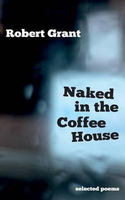 Naked in the Coffee House