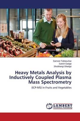 Heavy Metals Analysis by Inductively Coupled Plasma Mass Spectrometry