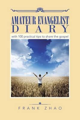 Amateur Evangelist Diary