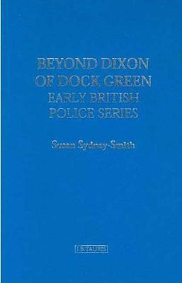 Beyond Dixon of Dock Green