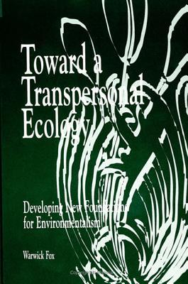 Toward a Transpersonal Ecology