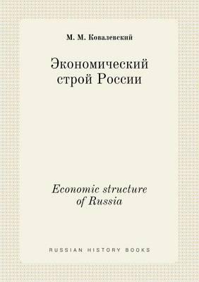 Economic Structure of Russia