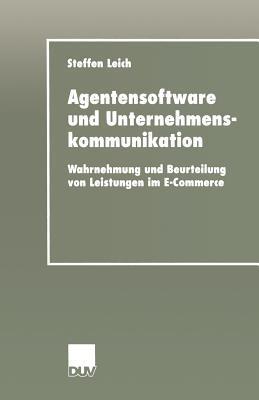 Agentensoftware Und Unternehmenskommunikation