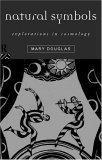 Natural Symbols; Explorations in Cosmology