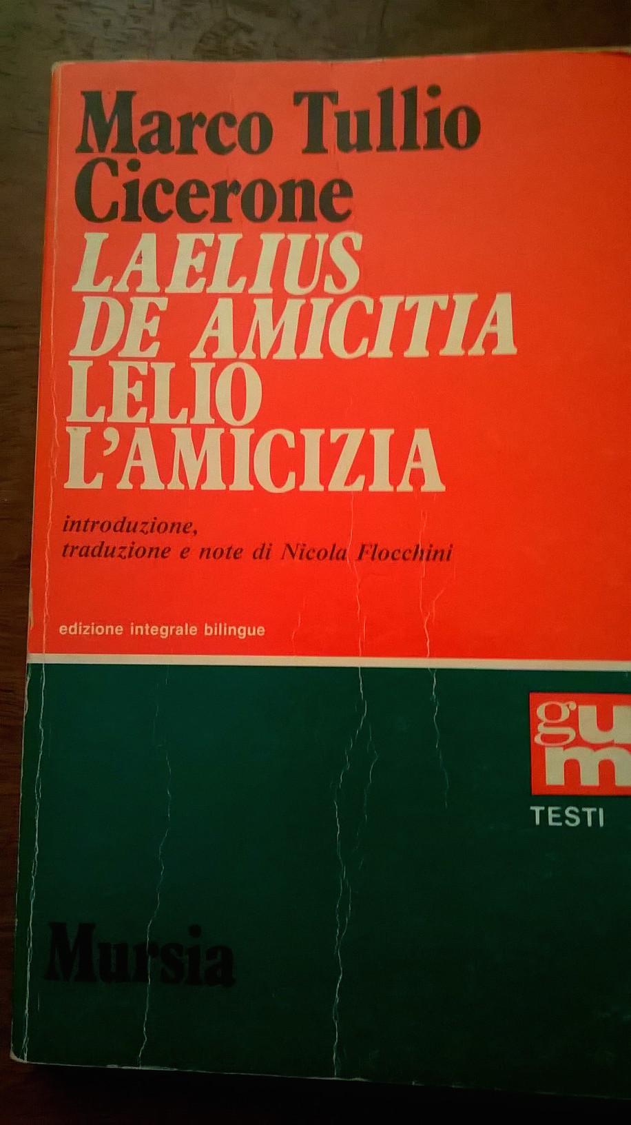 Laelius de amicitia / Lelio, l'amicizia