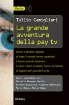 La grande avventura della pay tv