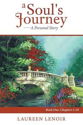 A Soul's Journey - a Personal Story