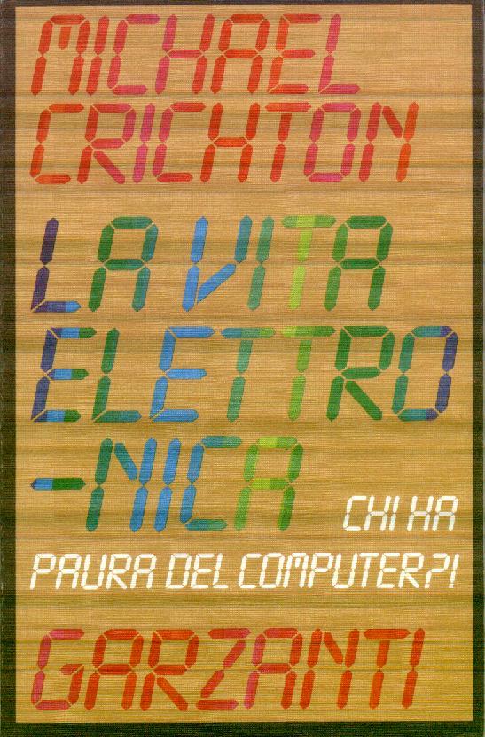 La vita elettronica