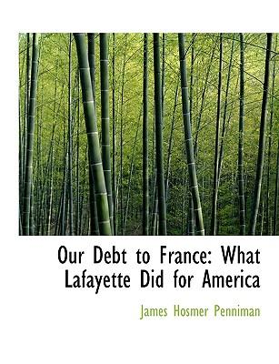 Our Debt to France