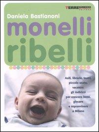 Monelli ribelli