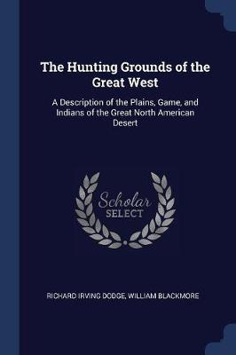 The Hunting Grounds of the Great West