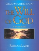 Leslie Weatherhead's the Will of God