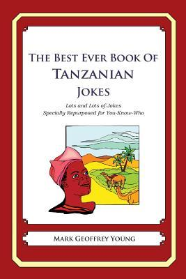 The Best Ever Book of Tanzanian Jokes
