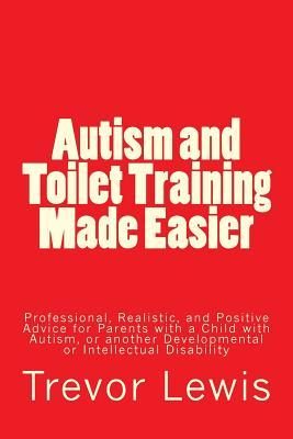 Autism and Toilet Training Made Easier